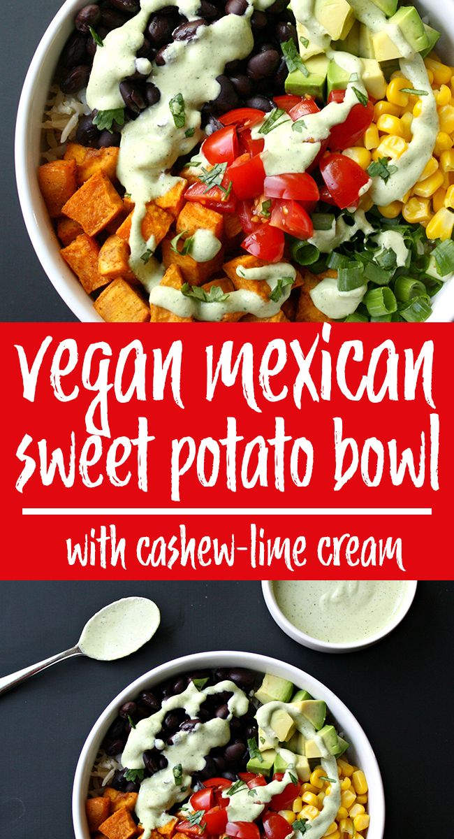 Photo of Mexican Sweet Potato Bowl + Cashew-Lime Cream   The Garden Grazer