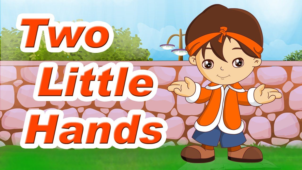 Two Little Hands Lyrics And Video Kids Songs Rhymes Fun Songs