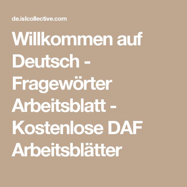 Willkommen auf Deutsch - Fragewörter Arbeitsblatt - Kostenlose DAF ...
