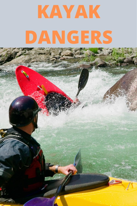 Kayak Dangers Be Aware Of When Kayaking in 2020