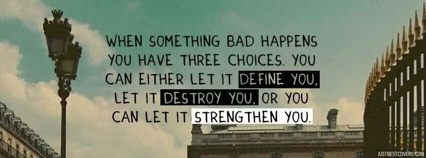 Choices Bad 3 Something Happens You When Have