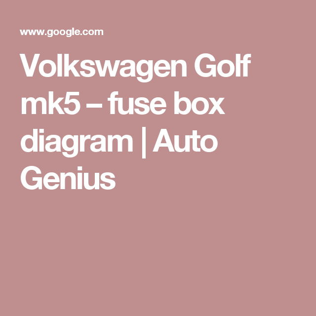 Volkswagen Golf Mk5 €� Fuse Box Diagram Auto Genius: Fuse Box Layout Golf Mk5 At Shintaries.co