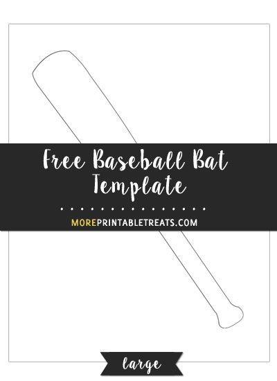 Free Baseball Bat Template - Large Size Templates Pinterest