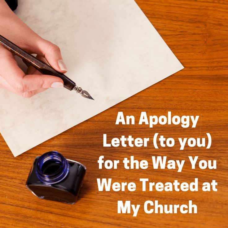 An Apology Letter for the Way You Were Hurt at My Church - apology letter