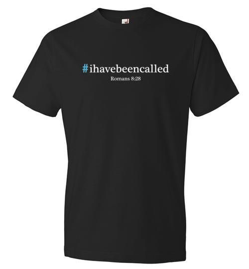 #ihavebeencalled, T-shirt (white letters)
