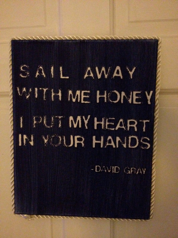 Sail away with me honey david gray subway sign 11 x 14 canvas lyric art stopboris Choice Image