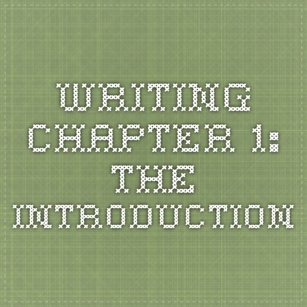Writing Chapter 1 The Introduction Dissertation How To Become A Coach