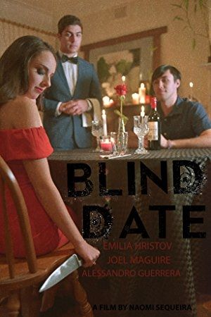 Online Hq 2017 Blind Date 1080P Watch | y7nHK | Blind dates, Blinds, Dating