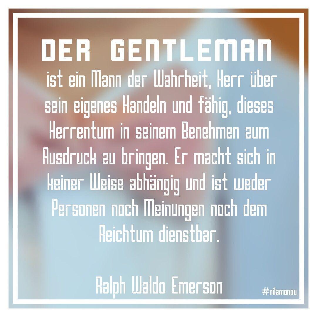 Gentleman Spruch Zitat Leben Wahrheit Hoffnung Meinung