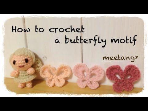 How to crochet a butterfly motif ちょうちょの編み方 by meetang - YouTube