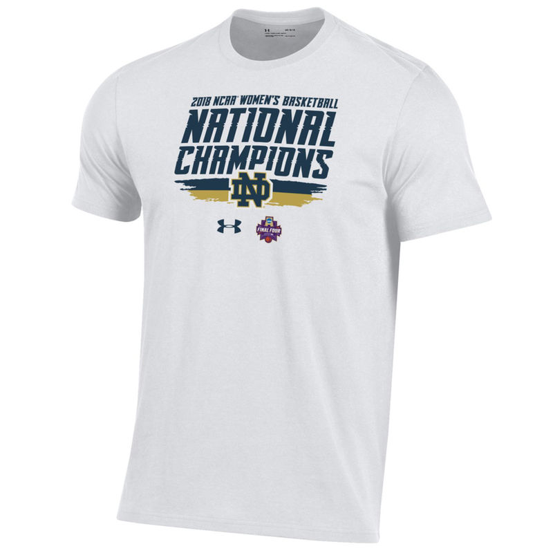 promo code 436b5 cc90a Notre Dame Fighting Irish Under Armour 2018 NCAA Women s Basketball  National Champions Locker Room T-Shirt – White