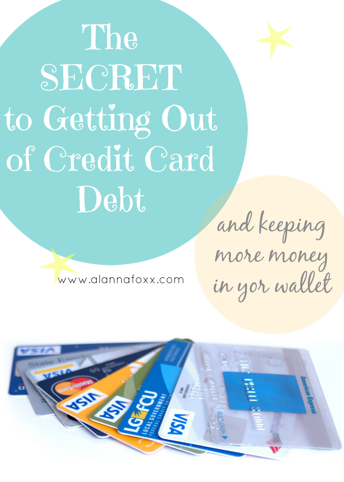 The Secret to Getting Out of Credit Card Debt- Great ...