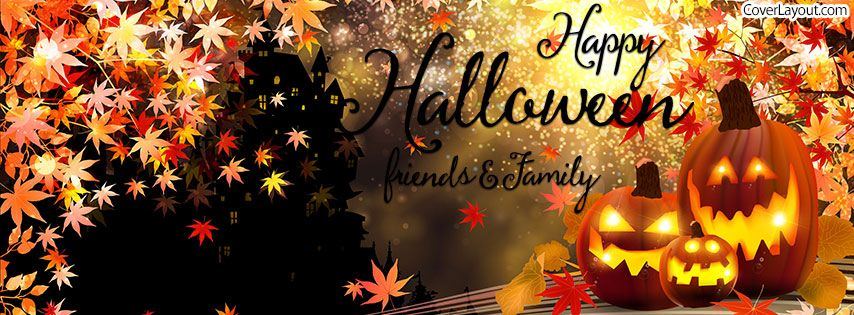 Happy Halloween 2020 Fb Cover Happy Halloween Friends and Family Facebook Cover coverlayout.