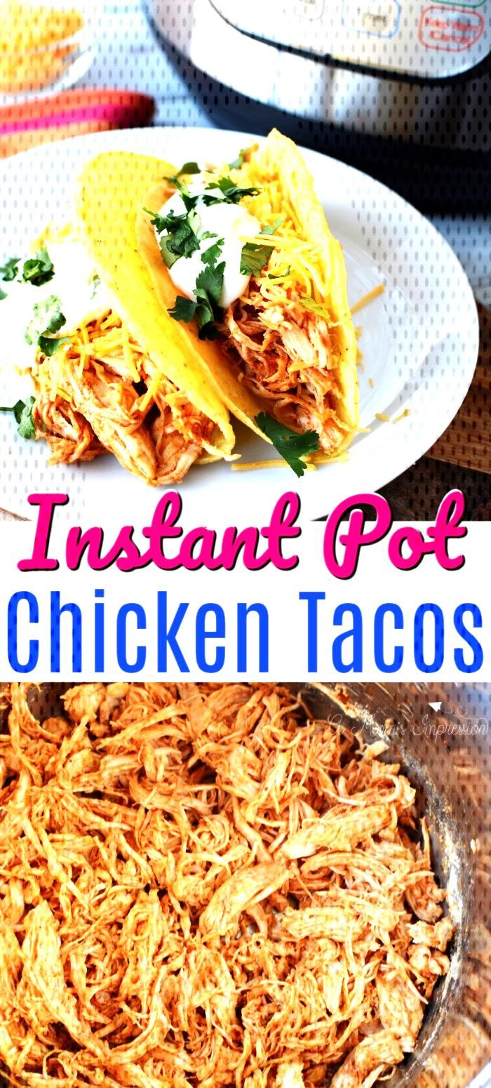 This easy Instant Pot Chicken Tacos uses shredded chicken and taco  seasoning for a delicious and q