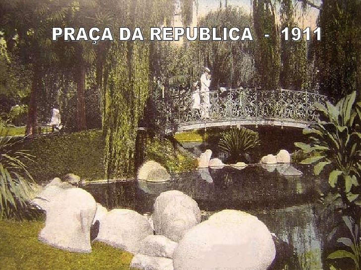 PRAÇA DA REPUBLICA  -  1911