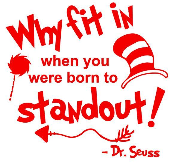 Dr Seuss Why Fit In Quote Svg Back To School Tshirtquotes Dr