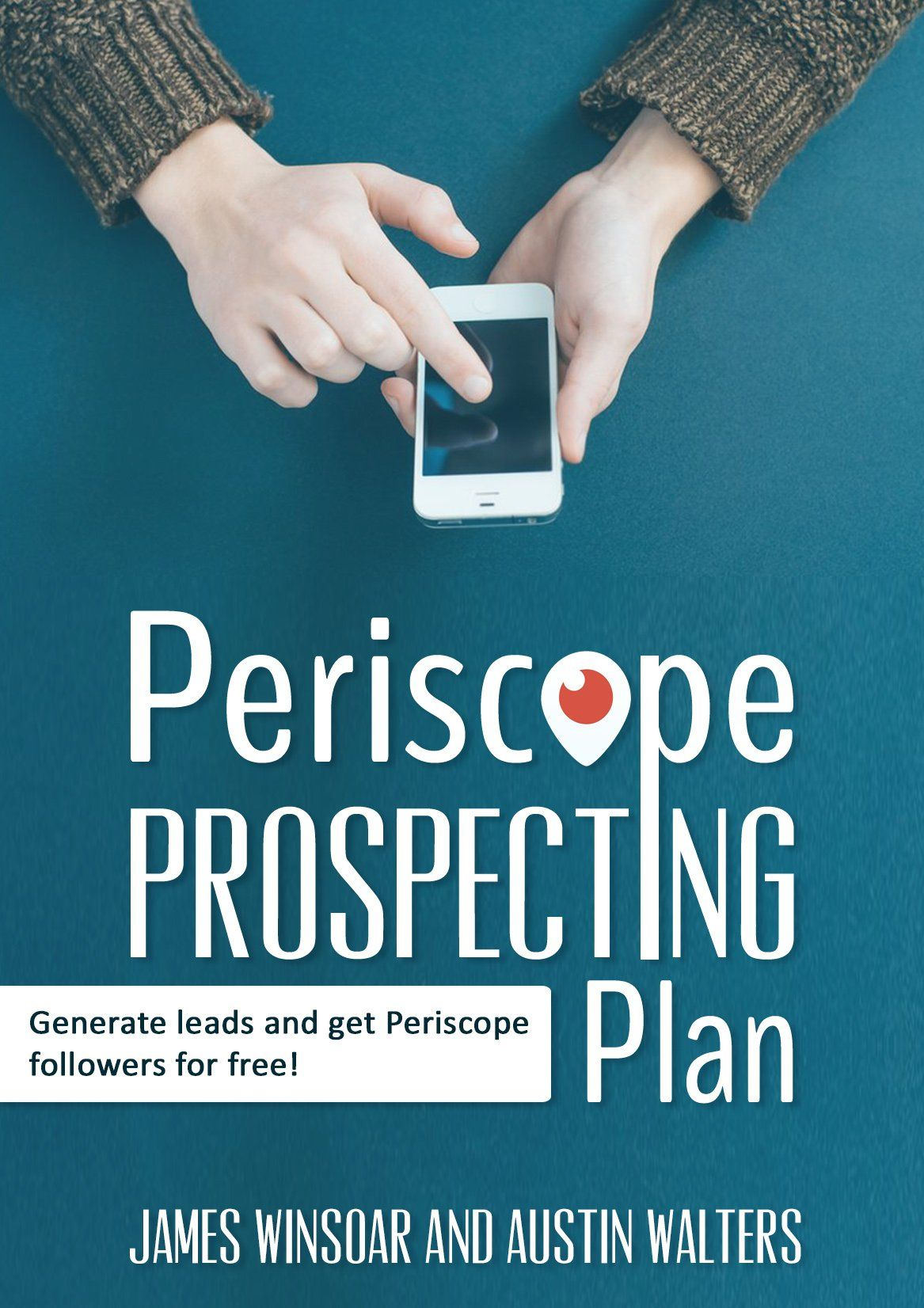 Periscope prospecting plan how to generate