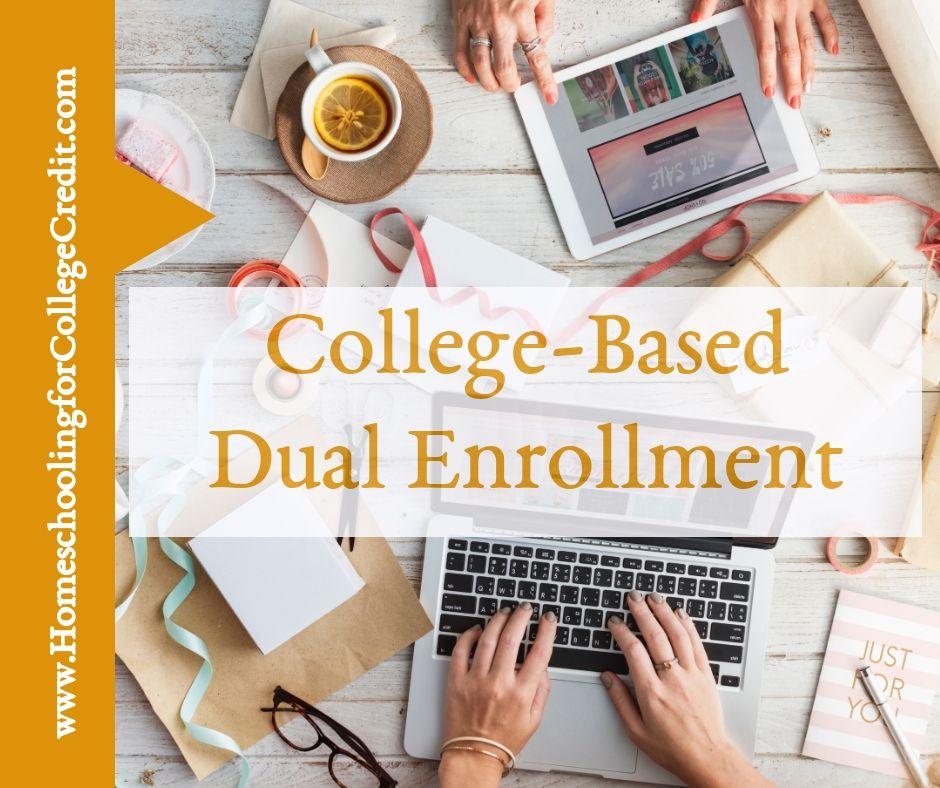 Collegebased dual enrollment homeschooling for college