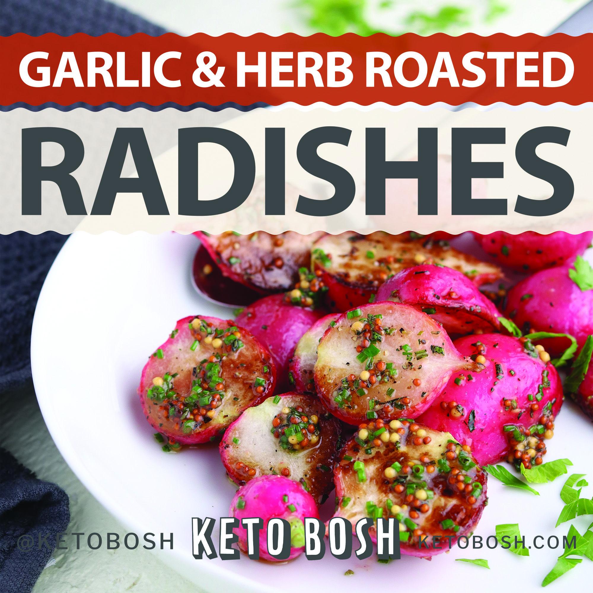 Garlic & Herb Roasted Radishes