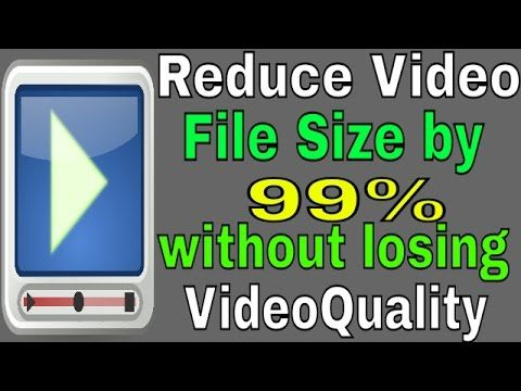 How to Compress video file size by 99% without losing video
