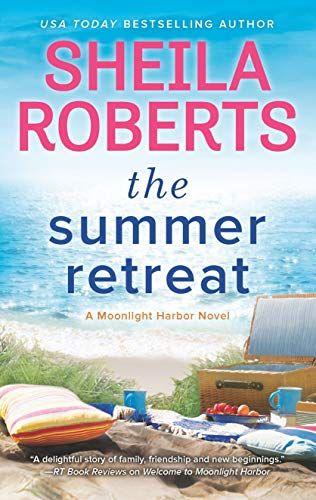 The Summer Retreat A Moonlight Harbor Novel Book 3