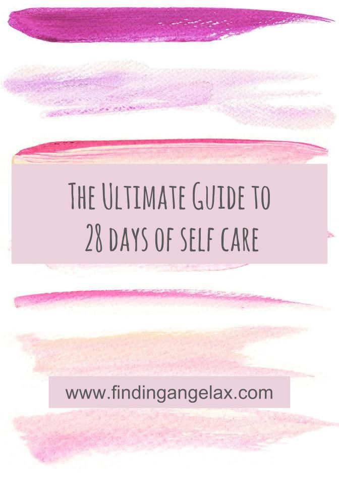 The Ultimate 28 day Guide to Self Care + Free Workbook! | This Month
