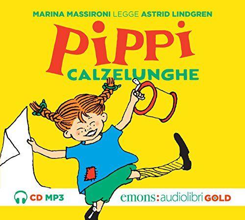Pippi Calzelunghe letto da Marina Massironi. Audiolibro ...