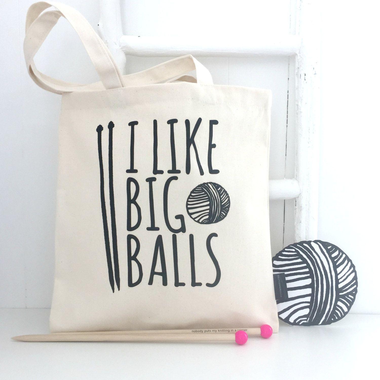 I have big balls funny knitting crochet Printed mug cup and tote bag bundle