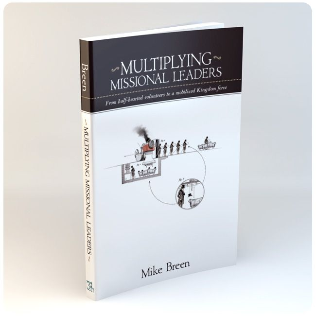 Multiplying Missional Leaders Blogs Worth Reading Book Blog Book Quotes