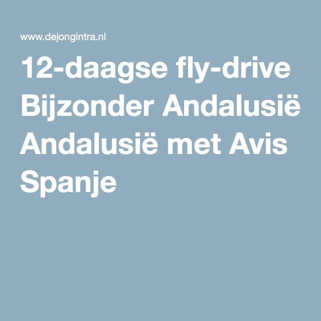 12-daagse fly-drive Bijzonder Andalusië met Avis Spanje