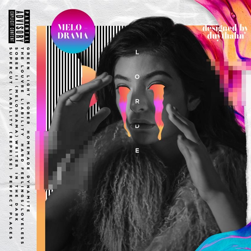 Lorde - Melodrama made by DuyThahn | fanmade music artwork ...