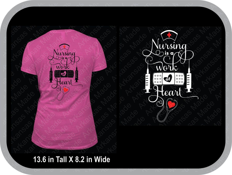 Nursing work of heart custom shirt, love nursing, heart nursing. RN LPN nurse shirt. Many colors to choose - pinned by pin4etsy.com