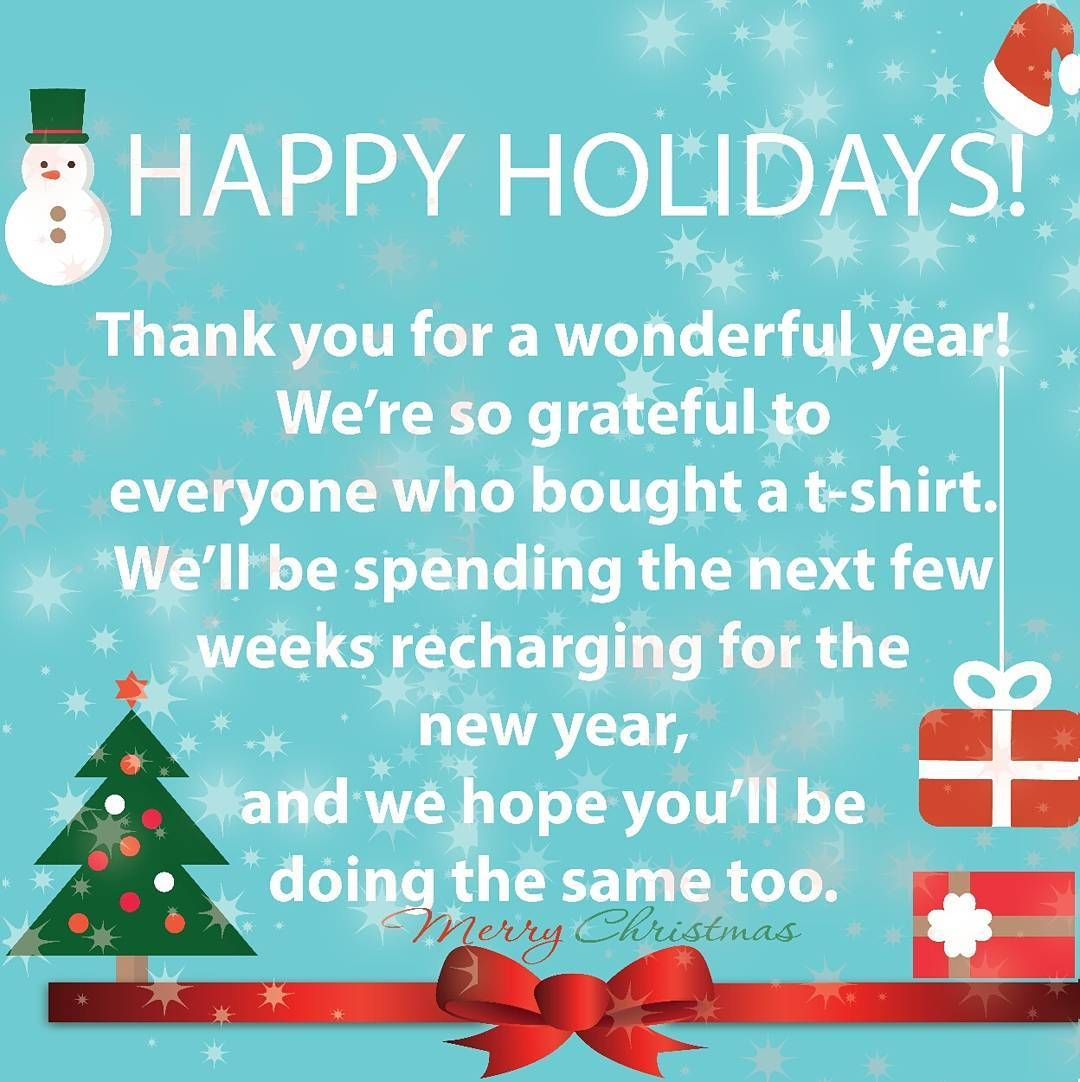 Happy Holidays Thank You For A Wonderful Year! Were So