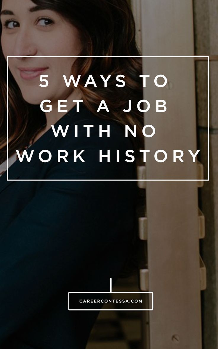 how to sell yourself with no work history