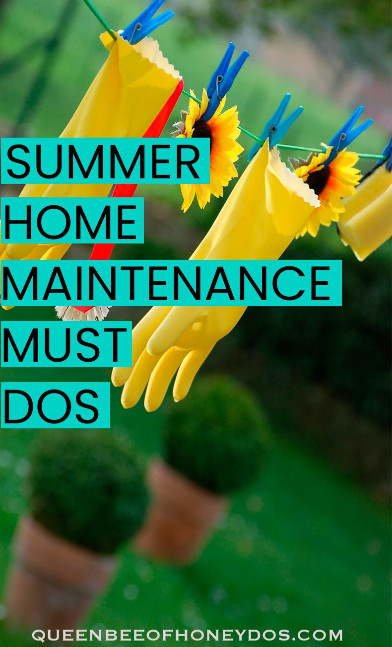 Photo of Summer Home Maintenance Must Dos • Bienenkönigin von Honey Dos