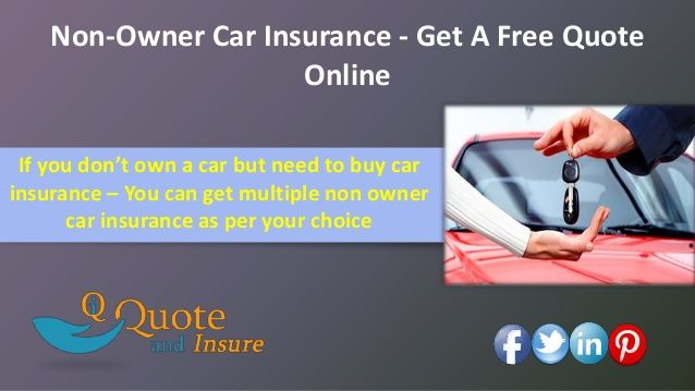 Insurance Quote Online New Are You Looking For Non Owners Car Insurance Quote Online Find Out