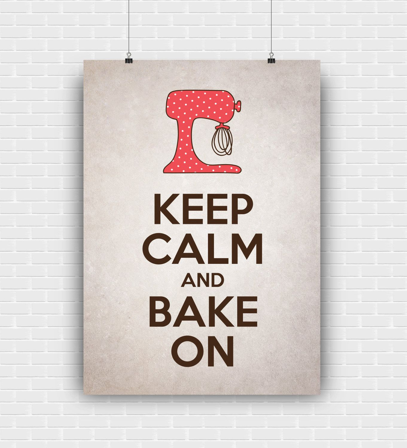 Keep Calm And Bake On Printable Art Quote Design Vintage