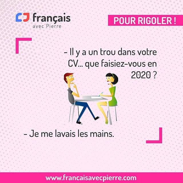 Francais Avec Pierre On Instagram Blague Bonjour Les Amis Et Pour Vous Aussi 2020 Est L Annee Des Mains Propres Pierre Francaisavecpierre