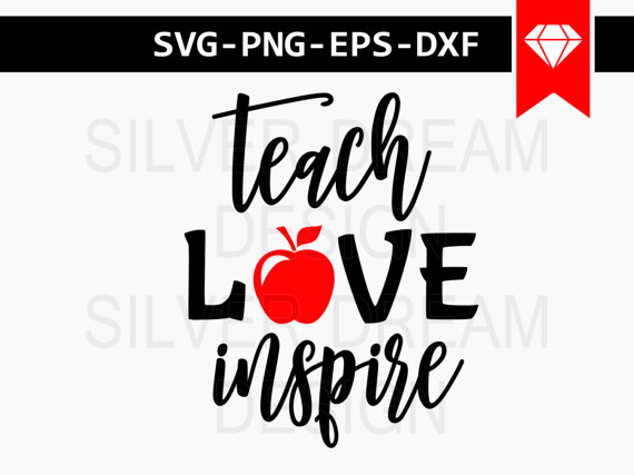 teach love inspire svg file teacher day svg by SilverDreamCo