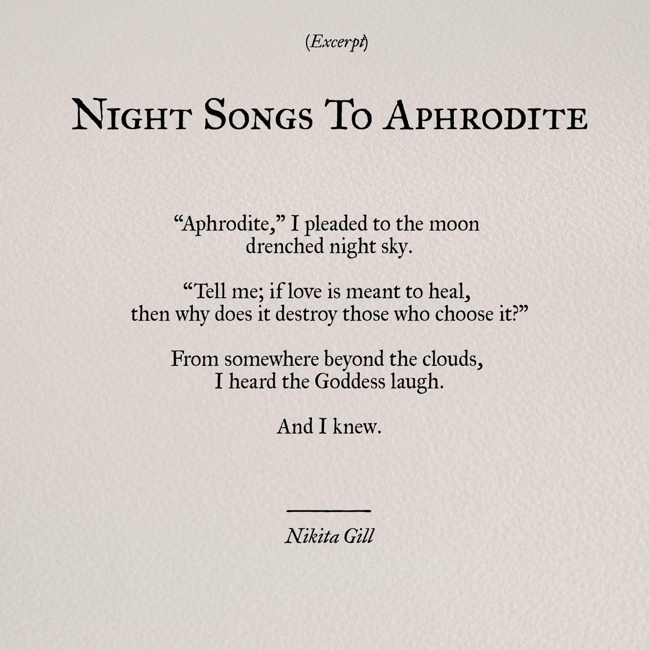 Night Songs To Aphrodite Nikita Gill Words Poem Quotes