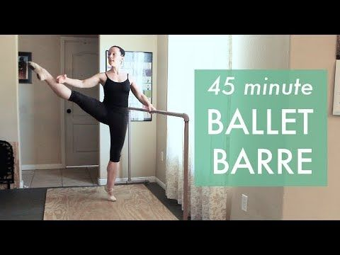 45 Minute Ballet Barre - YouTube #balletfitness