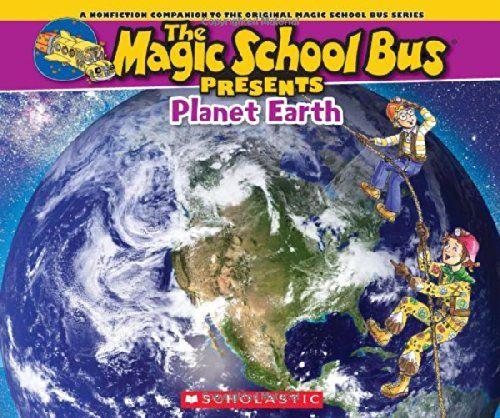 Magic School Bus Presents: Planet Earth: A Nonfiction Companion to the Original Magic School Bus Series by Tom Jackson http://www.amazon.com/dp/0545680123/ref=cm_sw_r_pi_dp_8g5Wvb1TTA4XC
