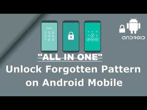 How to Unlock Android Password/Pattern Lock Phone lock