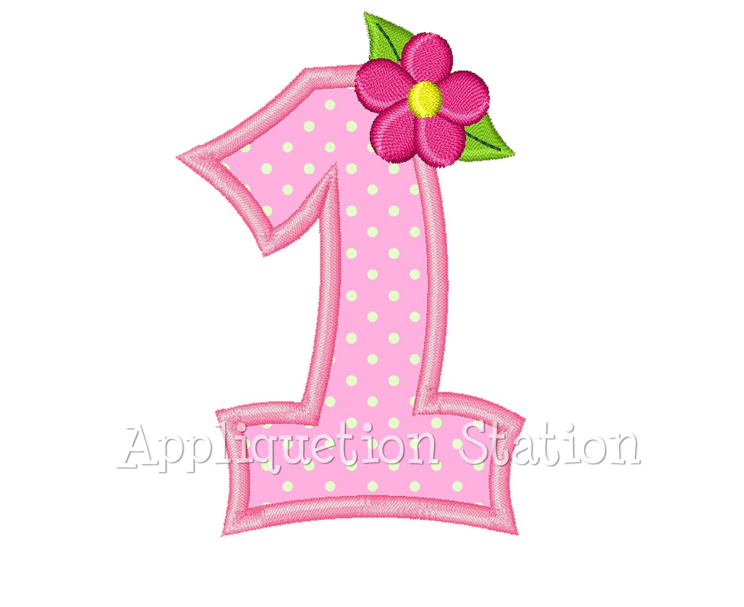 Number one flower st birthday applique machine embroidery