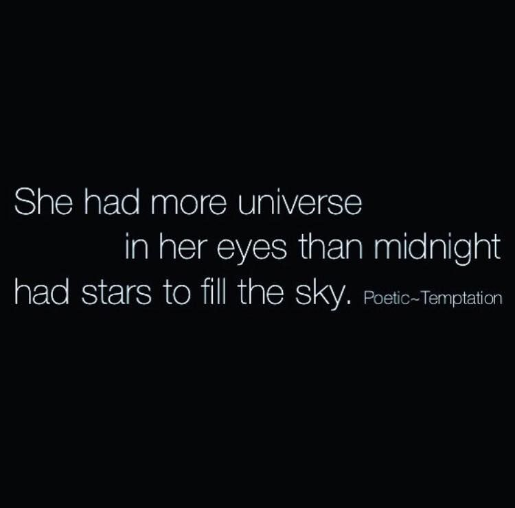 New Relationship Love Quotes: She Had More Universe In Her Eyes Than Midnight Had Stars
