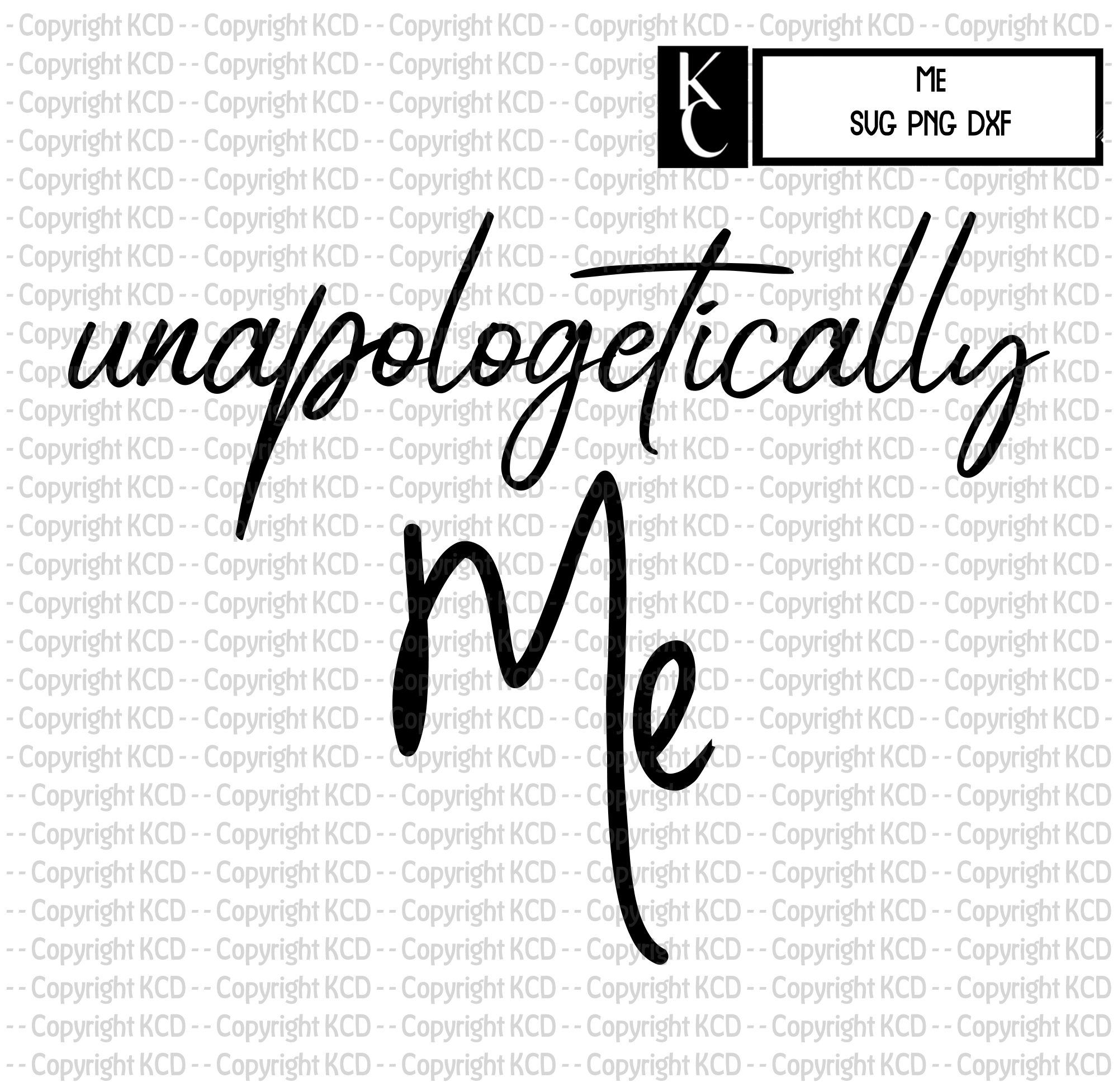 Download Unapologetically Me - SVG DXF PNG in 2020 | Dxf, Svg ...