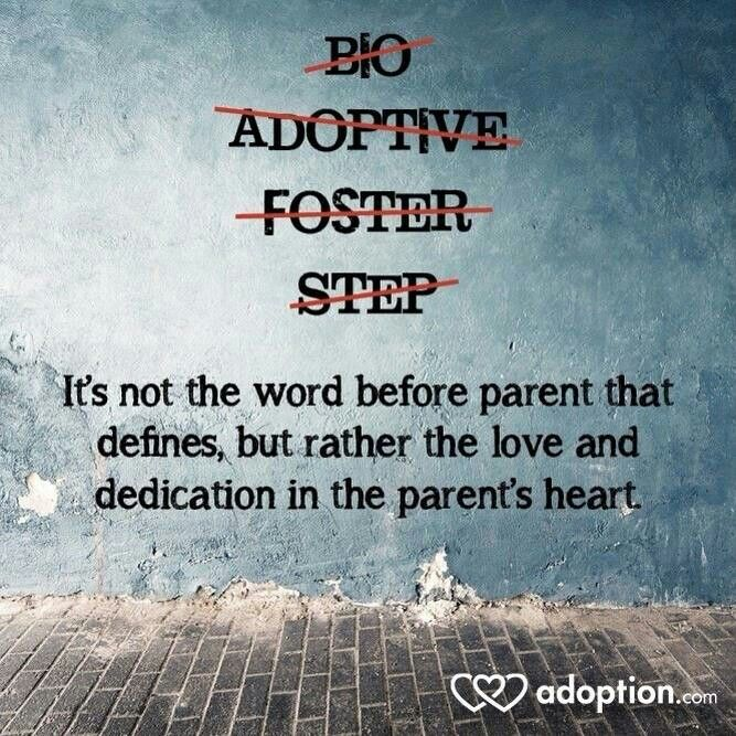 Parent Love And Dedication Quotes Pinterest Foster Care