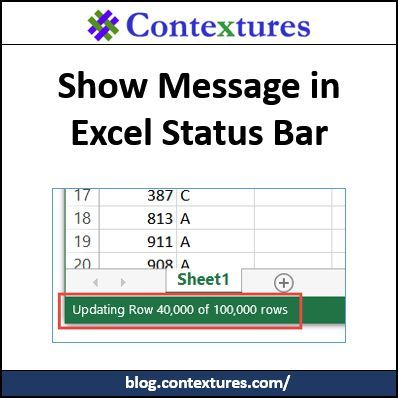 Show Message In Excel Status Bar Contextures Blog Messages Excel Instructional Resources