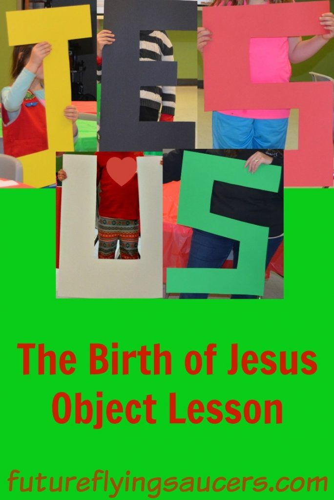 The Birth of Jesus Object Lesson   FFSaucers Bible Lessons   Bible