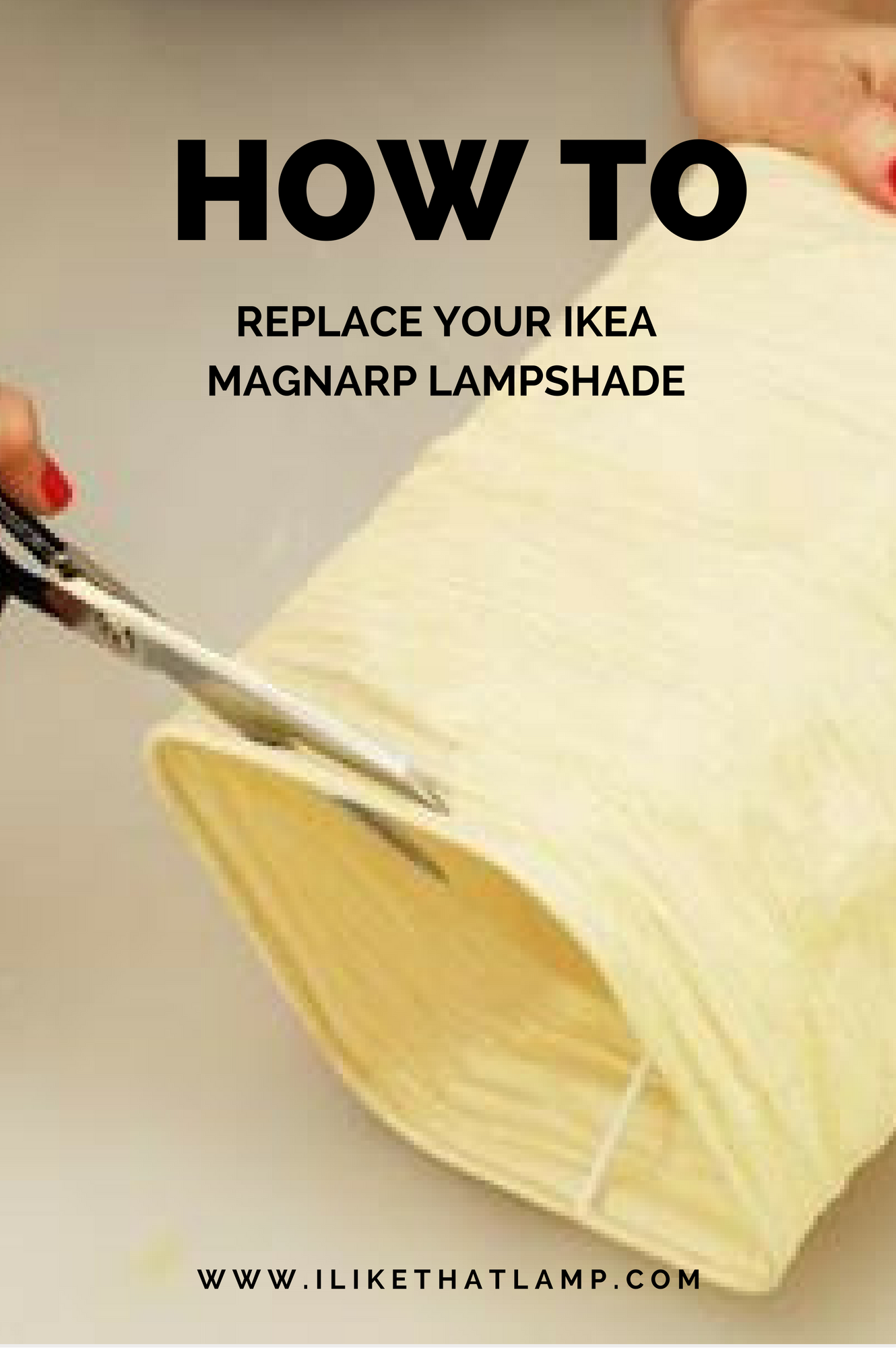 How to Replace Your Ikea Magnarp Lampshade Lamp shades